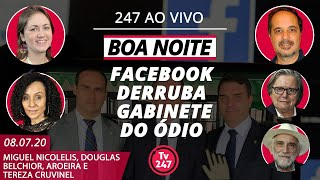 Boa Noite 247 - Facebook derruba gabinete do ódio