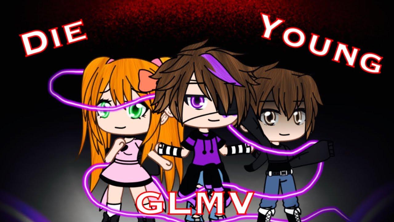 Die Young / (Afton Kids) / GLMV / FNAF