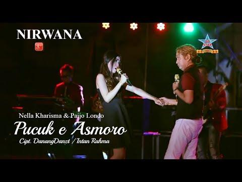 Nella Kharisma ft Paijo Londo - Pucuk e Asmoro [Official audio video]