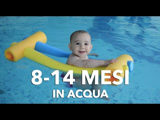 Nuoto Bimbi dagli 8 ai 14 mesi || Acquaticità neonatale || Bambini in piscina