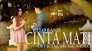 Kleo Band - Cinta Mati (Official Music Video)