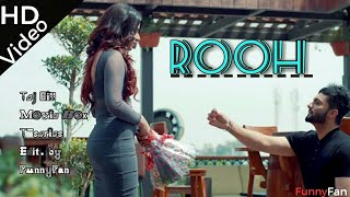 ROOH-Tej Gill (OFFICAL VIDEO) || Latest New Punjabi Song 2018 || Tere Bina Jina Saja Ho gya song