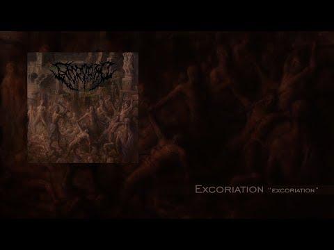 "Excoriation ""Excoriation"" Full EP"