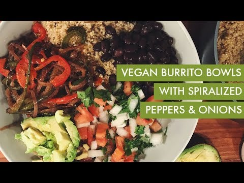 Vegan Burrito Bowls with Spiralized Peppers and Onions I Gluten-Free Spiralizer Recipe