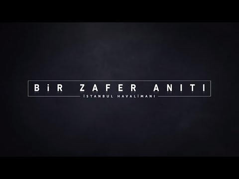"""""""Bir Zafer Anıtı: İstanbul Havalimanı"""" Belgeseli"""