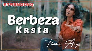 Download THOMAS ARYA - BERBEZA KASTA  |  THOMAS ARYA TERBARU 2020