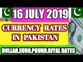 16 July 2019 Today Currency Exchange Rates In Pakistan Dollar, Euro, Pound, Riyal Rates  || 16-7-19