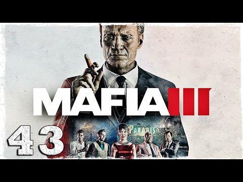 Смотреть прохождение игры Mafia 3. #43: Заварушка на стройке.