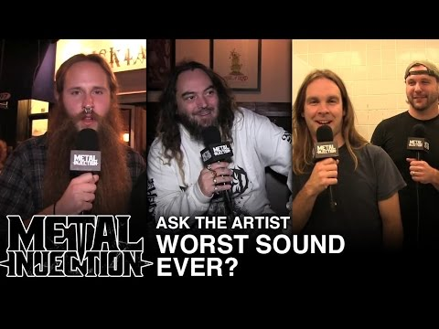Ask The Artist: Worst Sound Ever? | Metal Injection