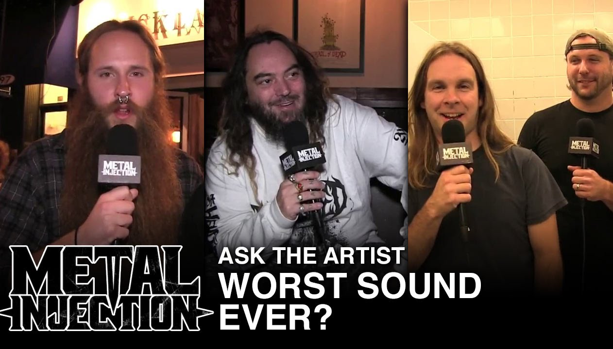 ASK THE ARTIST: Worst Sound Ever?