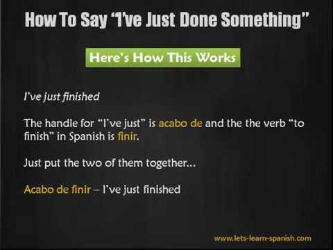 How to say were done in spanish