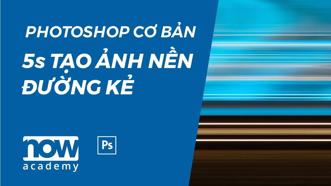Chỉ 5s tạo ảnh nền đường kẻ   Creative line background in 5 seconds with photoshop   Now Academy