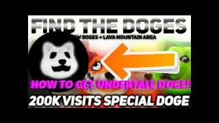 ROBLOX Find The Doges Tutorial - HOW TO GET UNDERTALE DOGE & MYSTERY DOGE!!!
