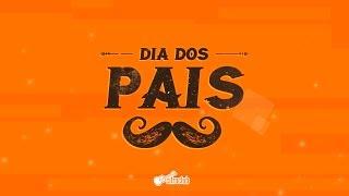 DIA DOS PAIS | Homenagem Cifra Club