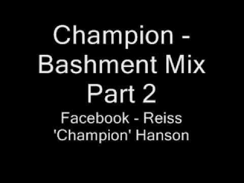 Champion - Bashment Mix Part 2
