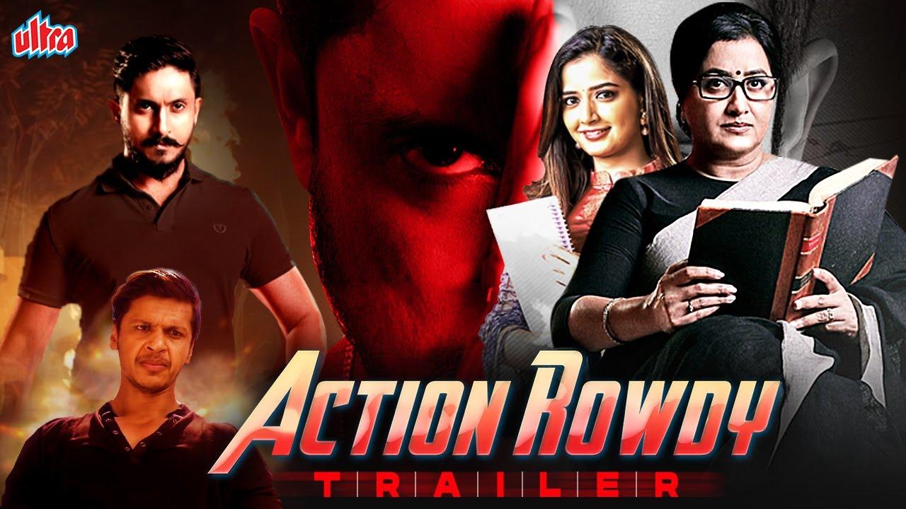 Action Rowdy (2021)   Official Hindi Dubbed Trailer   Ajay Rao, Ashika Ranganath