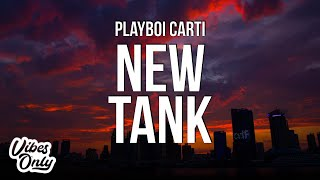 Playboi Carti - New Tank (Lyrics)