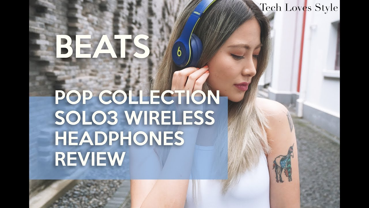 97a8e15c21e Beats Pop Collection Solo3 Wireless Headphones Review by  Yarina⎜TechLovesStyle Gadgets⎜Fashion Tech
