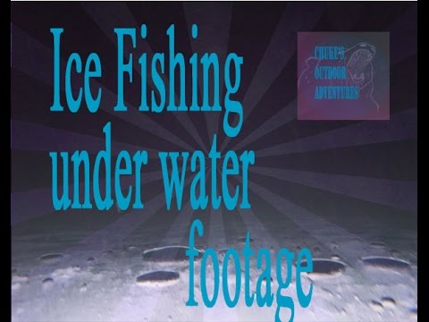 Ice fishing gopro underwater footage youtube for Ice fishing youtube
