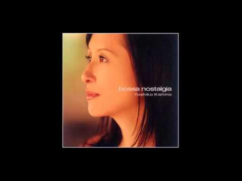One Note Samba - Yoshino Kishino (木住野佳子)