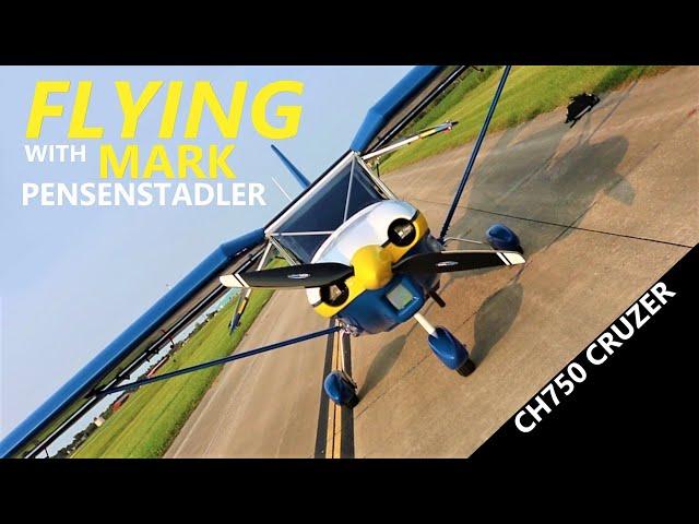 In Flight with Mark Pensenstadler | CH750 Cruzer