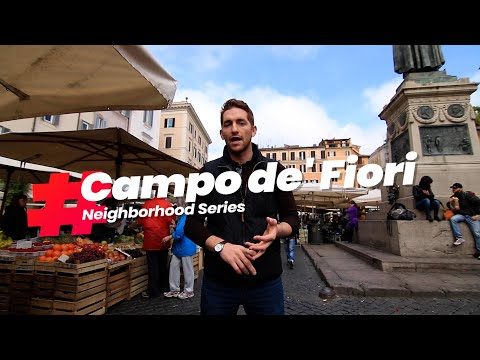 Hidden Gems Of Rome: Campo De' Fiori In A Day