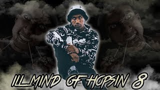 Hopsin - Ill Mind Of Hopsin 8 (SAY NO TO MAJOR RECORD DEALS)