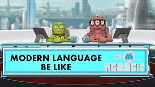 9XM Newsic | Ka Ka Ki Ki Modern Language | Bade | Chote