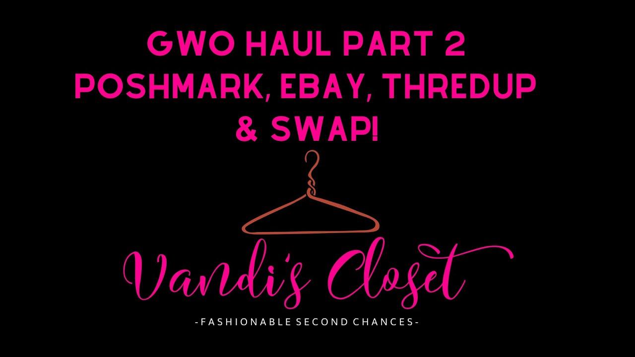 Gwo Haul 132 Lbs To Sell On Thredup Swap Poshmark Ebay Part 2 Youtube