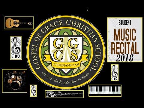 Student Music Recital 2018 - Gospel Of Grace Christian School/PA