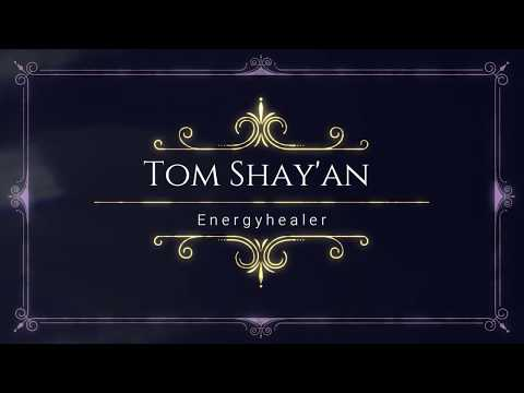 Tom Shay'an - energyhealer