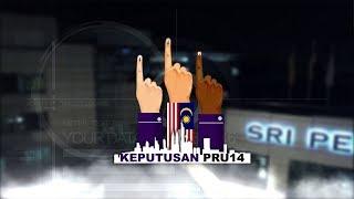 LIVE : KEPUTUSAN TERKINI #PRU14