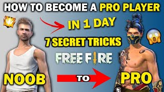 How To Become A Pŗo Player In Free Fire - Free Fire Pro Tips And Tricks 2020 - FireEyes Gaming