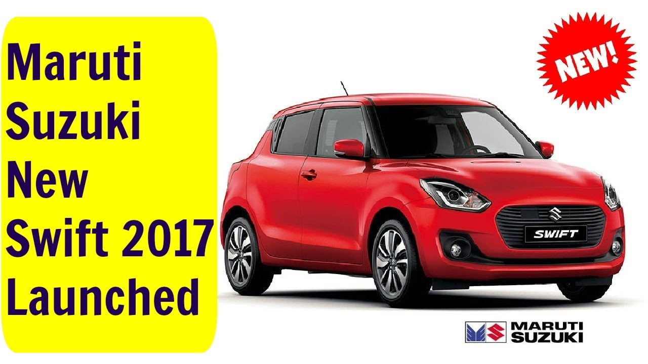 New maruti swift 2017 launch and specifications