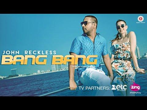 Bang Bang - Official Music Video | JR - John Reckless | Vaibhav Anand