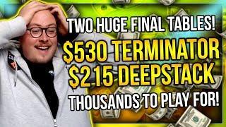 TWO HUGE FINAL TABLES!! $530 TERMINATOR + $215 DEEPSTACK!!   PokerStaples Stream Highlights