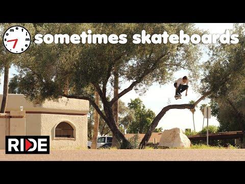 Sometimes Skateboards Full Video on RIDE