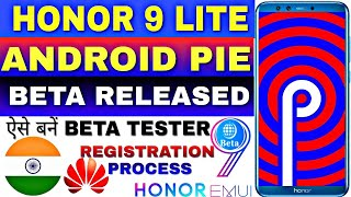 Honor 9lite Android pie new update 🔥🔥 coming soon||EMUI 9