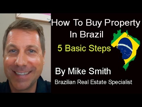 How to Buy Property in Brazil..5 Basic Steps