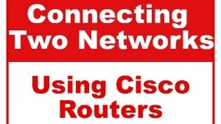 how to connect two diffrent network using cisco router