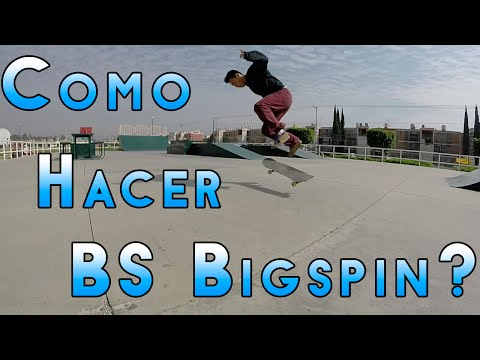 Como hacer Backside Bigspin? Bs Bigspin? | Trick Tip (HD) | Vizueth Chavez