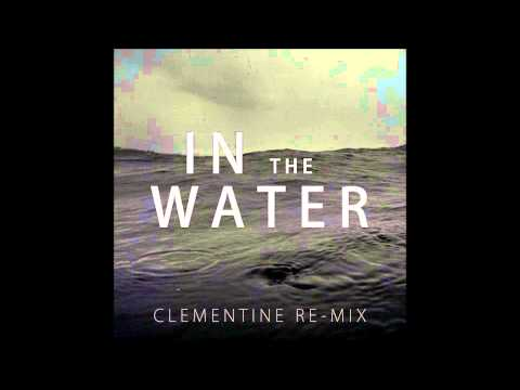 Anadel - In The Water HD (Clementine Re-mix (Instrumental))