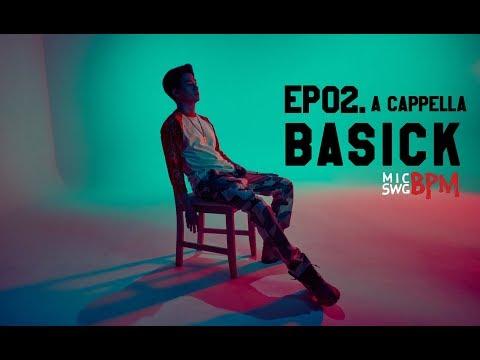 New Era x MIC SWG [BPM] - EP02.Basick (베이식) Acappella