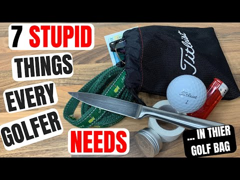 7 STUPID Things All Golfers NEED In Their Golf Bag