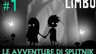 #1 LIMBO: LE AVVENTURE DI SPUTNIK [St3pNy]