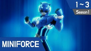 Miniforce Season 1 Ep 1~3