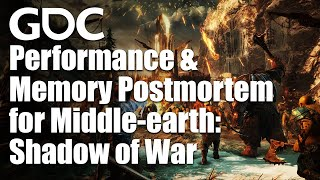 Performance and Memory Postmortem for Middle-earth: Shadow of War