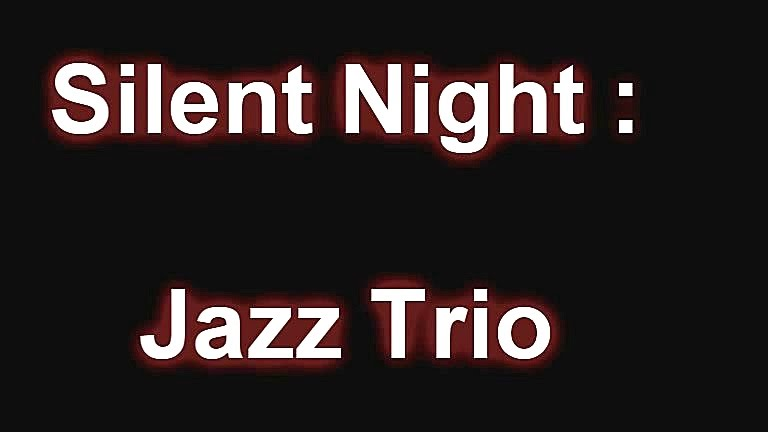 Silent Night Jazz Guitar Chord Melody Arrangement Jazz Trio Live