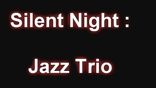 Silent Night - Jazz Guitar Chord Melody Arrangement + Jazz Trio Live