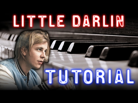 TOM ODELL - Little Darlin - PIANO TUTORIAL Video (Learn Online Piano Lessons)